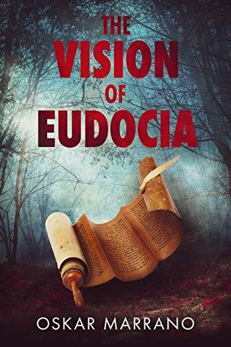 The Vision Of Eudocia by Oskar Marrano ebook deal