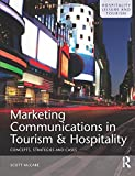 img - for Marketing Communications in Tourism and Hospitality: Concepts, Strategies and Cases book / textbook / text book