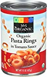 365 Everyday Value, Organic Pasta Rings in Tomato Sauce, 15 Ounce
