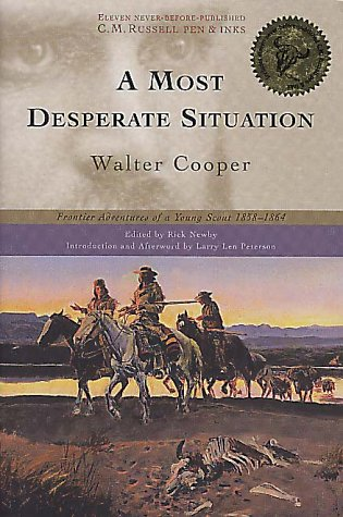 A Most Desperate Situation: Frontier Adventures of a Young - In Bozeman Stores Montana