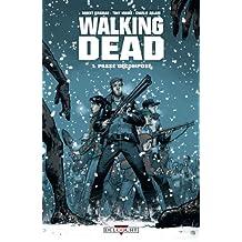 Walking Dead T01 : Passé décomposé (French Edition)
