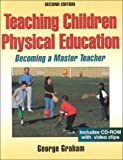 Teaching Children Physical Education-2nd Edition w/ Journal Access 9780736033350