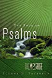The Message the Book of Psalms, Eugene H. Peterson, 1617472735