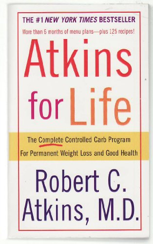 Atkins for Life by Robert C. Atkins