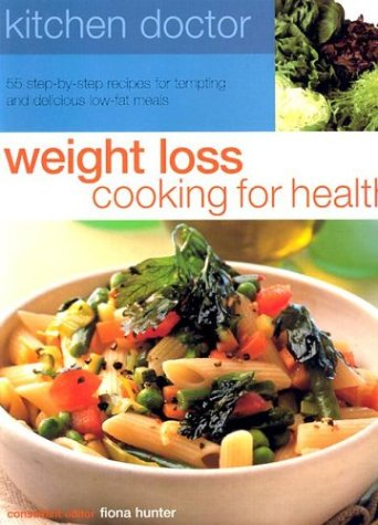 Read Online Weight Loss Cooking for Health (Kitchen Doctor) PDF