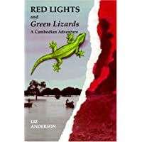 Red Lights and Green Lizards: A Cambodian Adventure