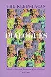The Klein-Lacan Dialogues, Bernard Burgoyne, 1892746166