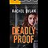 Deadly Proof (Atlanta Justice Book #1)