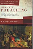 Persuasive Preaching, R. Larry Overstreet, 1941337007
