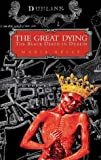 The Great Dying, Maria Kelly, 075242338X
