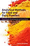 Analytical Methods for Food and Dairy Powders, Schuck, Pierre and Dolivet, Anne, 0470655984