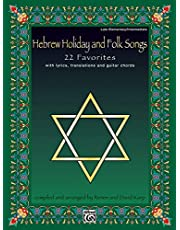 Hebrew Holiday and Folk Songs: with Lyrics, Translations and Guitar Chords