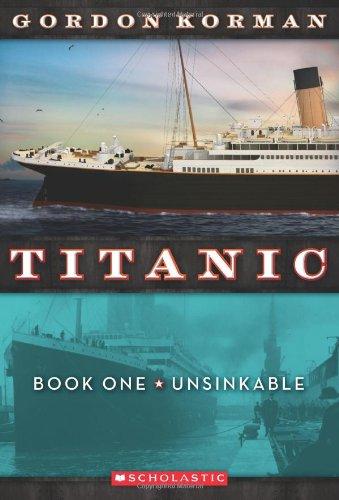 Unsinkable (Titanic, No. 1)