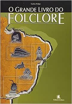 O Grande Livro Do Folclore - 9788573583182 - Livros na
