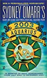 Sydney Omarr's Day-by-Day Astrological Guide for Aquarius 2003, Sydney Omarr, 0451206134