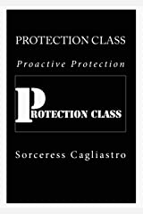 Protection Class: Proactive Protection Kindle Edition