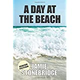 A Day At The Beach: Large Print Fiction for Seniors with Dementia, Alzheimer's, a Stroke or people who enjoy simplified stori