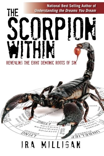The Scorpion Within: Revealing the Eight Demonic Roots of Sin