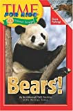 Time for Kids - Bears!, Time for Kids Editors and Nicole Iorio, 0060781963