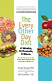Image of The Every-Other-Day Diet: The Diet That Lets You Eat All You Want (Half the Time) and Keep the Weight Off