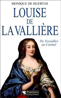 Louise de La Vallière, Huertas, Monique de