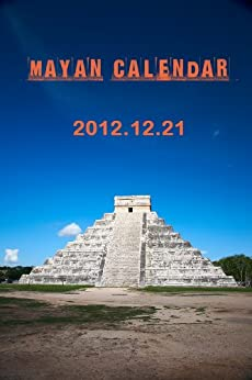 Mayan Calendar Secrets by [Mann, Jack]