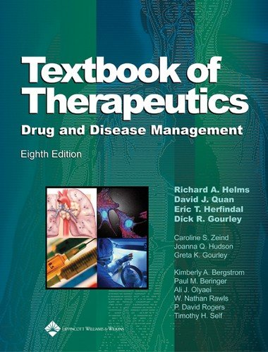 Textbook of Therapeutics: Drug and Disease Management (Helms, Textbook of Therapeutics) by Brand: Lippincott Williams Wilkins