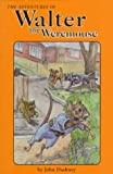 The Adventures of Walter the Weremouse, John Dashney, 0964135744