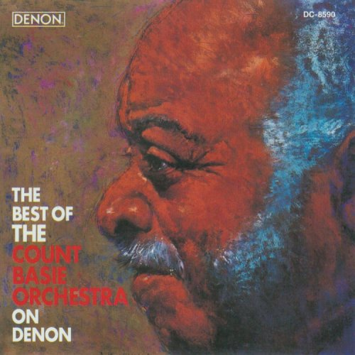 The Best Of The Count Basie Orchestra On Denon (Best Of Count Basie)