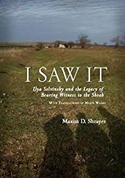I Saw It: Ilya Selvinsky and the Legacy of Bearing Witness to the Shoah (Studies in Russian and Slavic Literatures, Cultures, and History)