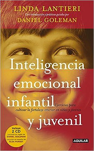 Inteligencia emocional infantil y juvenil: Linda & Goleman, Daniel Lantieri: 9788403099982: Amazon.com: Books