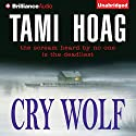 Cry Wolf Audiobook by Tami Hoag Narrated by Joyce Bean
