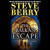 The Balkan Escape (Short Story): A Cassiopeia Vitt Adventure | Steve Berry
