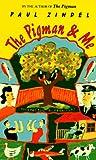 The Pigman and Me, Paul Zindel, 0553564560
