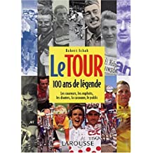 Tour, 100 Ans De Legende -Le