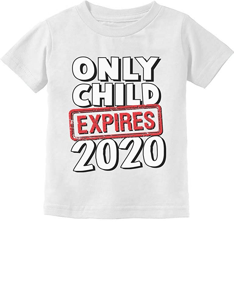 Funny Only Child Expires 2020 Brother Sister Siblings Toddler Kids T-Shirt