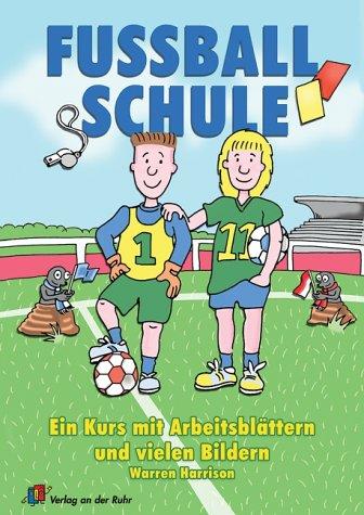 fussball-schule-ein-kurs-mit-arbeitsblttern-und-vielen-bildern