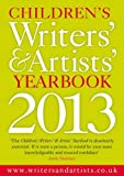 Children's Writers' & Artists' Yearbook 2013 (Writers' and Artists')