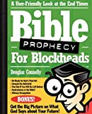 Bible Prophecy for Blockheads, Douglas Connelly, 031023588X