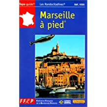 MARSEILLE A PIED PR