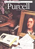 Purcell (Illustrated Lives of the Great Composers)