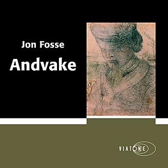 Amazon.com: Andvake (Audible Audio Edition): Jon Fosse, Karsten Pharao, Viatone: Books