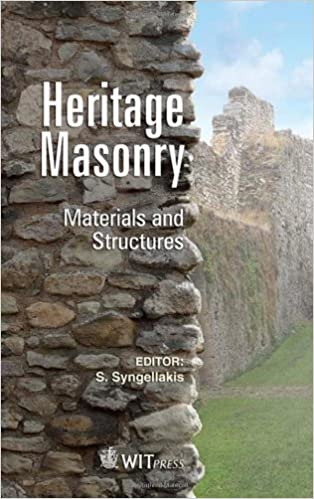 Heritage Masonry: Materials and Structures (WIT Transactions on State-of-the-art in Science and Engineering)