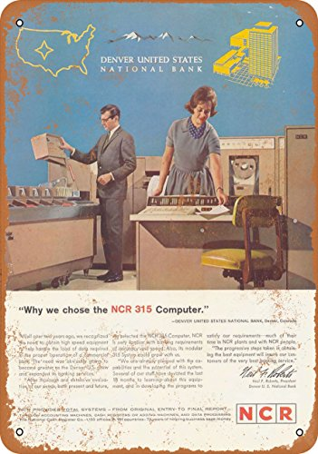 9 x 12 METAL SIGN - 1963 NCR 315 Mainframe Computers - Vintage Look Reproduction
