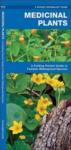 Medicinal Plants: A Folding Pocket Guide to Familiar Widespread Species (A Pocket Naturalist Guide)