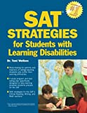 Barron's SAT Strategies for Students with Learning Disabilities, Toni Welkes, 0764137972