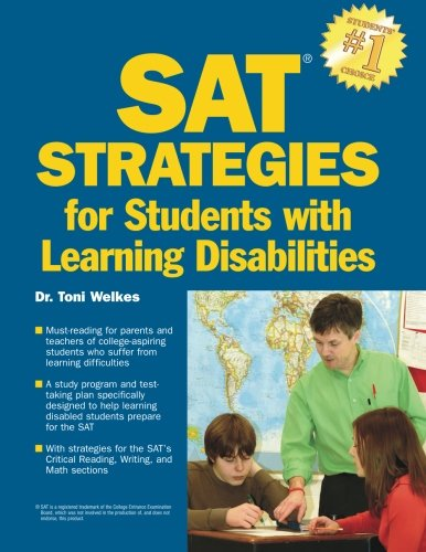 Barron's SAT Strategies for Students with Learning Disabilities (Best Colleges For Students With Learning Disabilities 2019)
