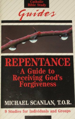 Download Repentance: A Guide to Receiving Gods Forgiveness