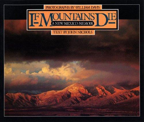Download If Mountains Die: A New Mexico Memoir pdf epub