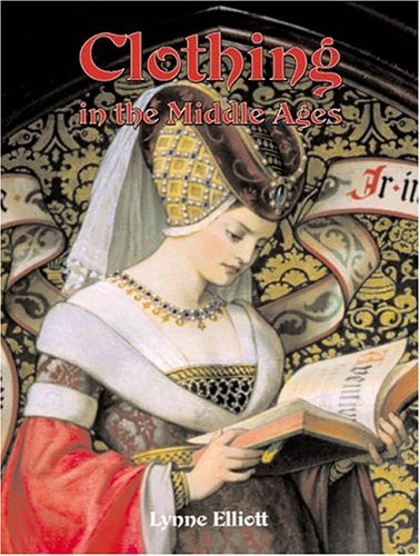 Clothing in the Middle Ages (Medieval World)